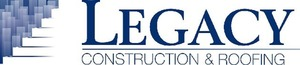 Legacy Construction & Roofing